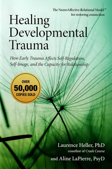 Healing Developmental Trauma Aline LaPierre