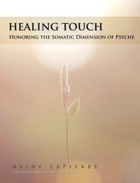 Healing Touch Aline LaPierre