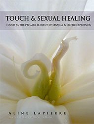 Touch-and-Sexual-Healing-Dr-Aline-LaPierre-250t